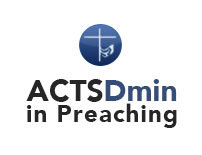 ACTS DMin in Preaching